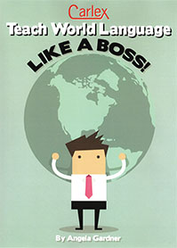 TeachWorld Language Like a Boss by Angela Atkins Gardner '04 book cover