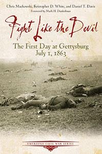 Fight Like the Devil by Dan Davis '05, Chris Mackowski and Kristopher White book cover